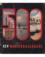 500 kép Magyarországról - Róna Tibor