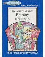 Botrány a suliban - Rónaszegi Miklós