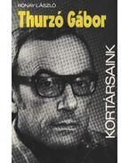 Thurzó Gábor - Rónay László