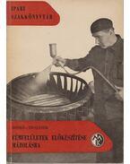 Fémfelületek előkészítése mázolásra - Rones-Trojánek