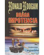 Drága impotencia - Roogam, Ronald