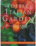 The Edible Italian Garden - Rosalind Creasy
