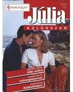 Alibi nélkül / Lehorgonyozva / Küldetésben - Júlia különszám 14. kötet - Rose, Emillie, Gallitz, Cathleen, Davis, Justine