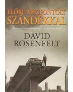 Előre megfontolt szándékkal - Rosenfelt, David