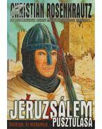 Jeruzsálem pusztulása - Rosenkrautz, Christian