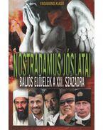 Nostradamus jóslatai - Rosenkrautz, Christian