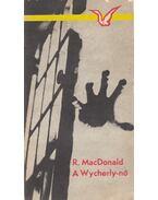 A Wycherly-nő - Ross MacDONALD