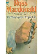 The Way Some People Die - Ross MacDONALD