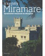 A Miramare kastély - Rossella Fabiana