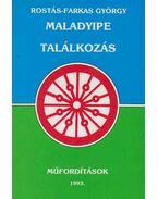 Maladyipe - Találkozás - Rostás-Farkas György