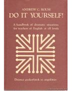 Do it yourself! - Rouce, Andrew C.
