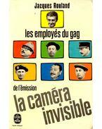 Les employés du gag de l'émission - La caméra invisible - ROULAND, JACQUES
