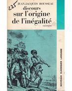 Discours sur l'origine de l'inégalité - Rousseau, Jean-Jacques