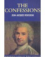 The Confessions - Rousseau, Jean-Jacques
