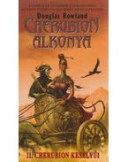 Cherubion alkonya - II. Cherubion keselyűi - Rowland, Douglas