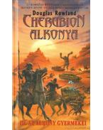 Cherubion alkonya - III. Az alkony gyermekei - Rowland, Douglas