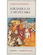 Kirándulás a múzeumba - Rózewicz, Tadeusz