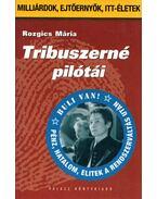 Tribuszerné pilótái - Rozgics Mária