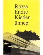 Kietlen ünnep - Rózsa Endre