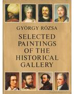 Selected Paintings of the Historical Gallery - Rózsa György