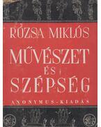 Művészet és szépség - Rózsa Miklós