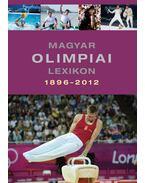 Magyar olimpiai lexikon 1896-2012 - Rózsaligeti László