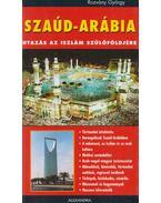 Szaúd-Arábia - Rozvány György