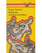 Mulatság a farkasveremben - Rubin Szilárd