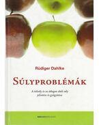 Súlyproblémák - Rüdiger Dahlke