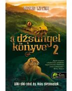A dzsungel könyve 2. Riki-tiki-tévi és más történetek - Rudyard Kipling