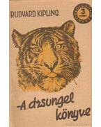 A dzsungel könyve I-II. kötet - Rudyard Kipling