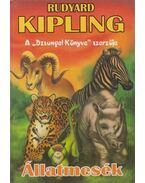 Állatmesék - Rudyard Kipling