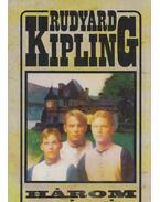 Három kópé - Rudyard Kipling