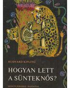 Hogyan lett a sünteknős? - Rudyard Kipling