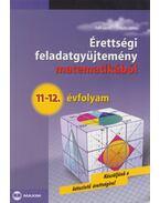 Érettségi feladatgyűjtemény matematikából 11-12. évfolyam - Ruff János, Schultz János