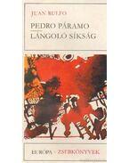 Pedro Páramo / Lángoló síkság - Rulfo, Juan