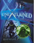 Unexplained: Do You Dare to Solve the World's Most Unexplained Mysteries? - Rupert Matthews