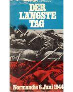 Der Langste Tag - Normandie 6. Juni 1944 - Ryan, Cornelius