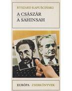 A császár/A sahinsah - Ryszard Kapuscinski