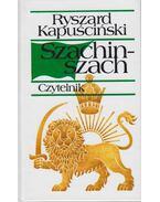 Szachinszach - Ryszard Kapuscinski