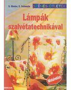 Lámpák szalvétatechnikával - S. Binder, E. Schenzle