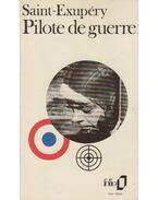 Pilote de guerre - Saint-Exupéry, Antoine de