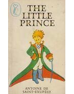 The Little Prince - Saint-Exupéry, Antoine de