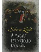A magyar ezredforduló krónikája - Salamon Konrád