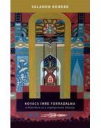 Kovács Imre forradalma - A földreform és a népképviselet Dózsája - Salamon Konrád