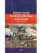 Rendszerváltoztató újratemetés - Salamon Konrád