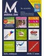 Média Ász 2010. XIX. évfolyam 1. szám 36. kiadás - Sallay Márta