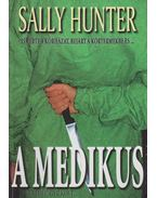 A medikus - Sally Hunter