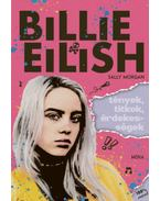 Billie Eilish - Tények, titkok, érdekességek - Sally Morgan