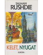 Kelet, nyugat - Salman Rushdie